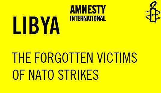 """Amnesty International """"Lybie : Les victimes oubliés des frappes aériennes de l'OTAN"""""""